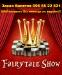 Fairytale Show лучше любой новогодней сказки и Цирка дю Солей! 20-24 декабря Дворец Спорта.