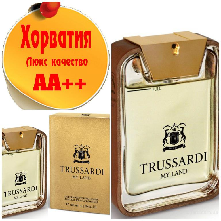 Trussardi My Land Люкс качество АА++! Хорватия Качественные копии