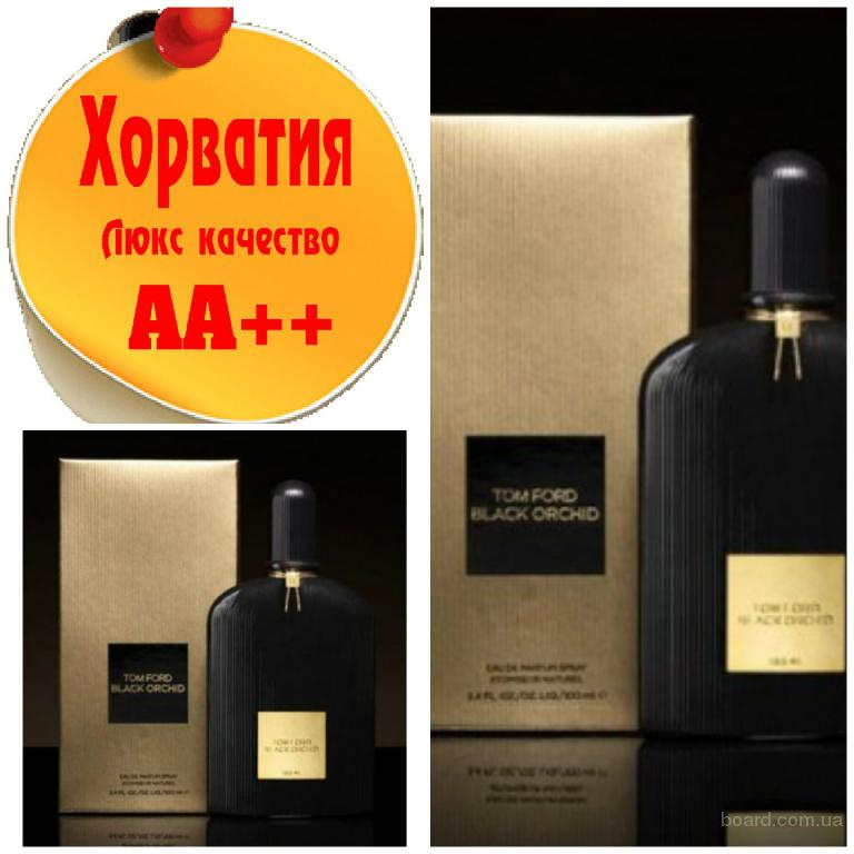 Tom Ford Black OrchidЛюкс качество АА++! Хорватия Качественные копии