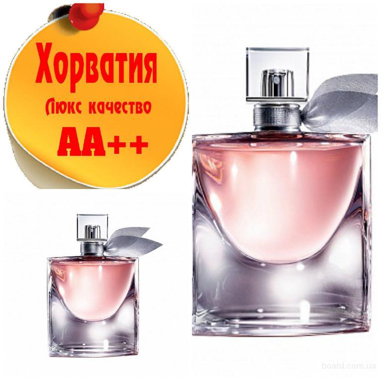 Lancome La Vie Est Belle Люкс качество АА++! Хорватия Качественные копии