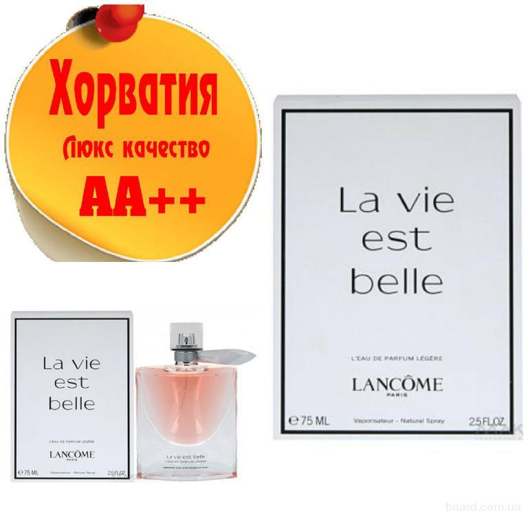Lancome La Vie Est Belle L'eau LegereYves Saint Laurent Люкс качество АА++! Хорватия Качественные копии