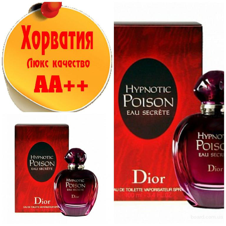Christian Dior  Hypnotic Poison Eau SecretЛюкс качество АА++! Хорватия Качественные копии