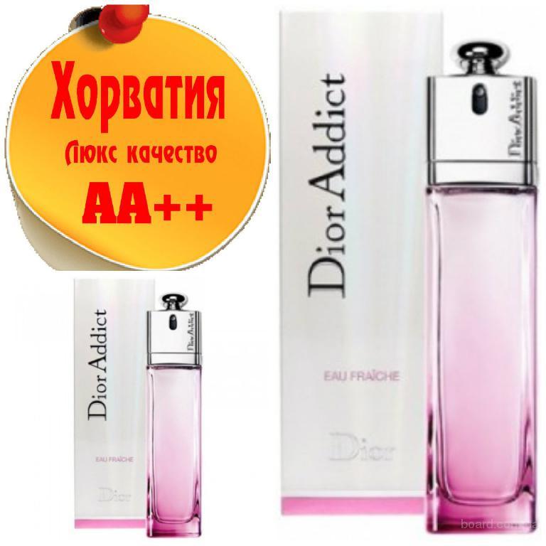 Christian Dior Addict Eau Fraiche  Люкс качество АА++! Хорватия Качественные копии