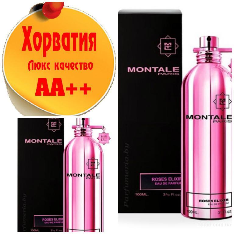 Montale Roses Elixir Люкс качество АА++! Хорватия Качественные копии