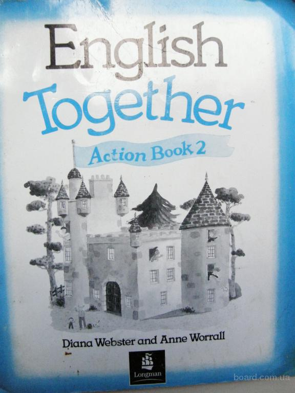 English Together, Action book 2, Webster Diana, Worrall Anne, Longman
