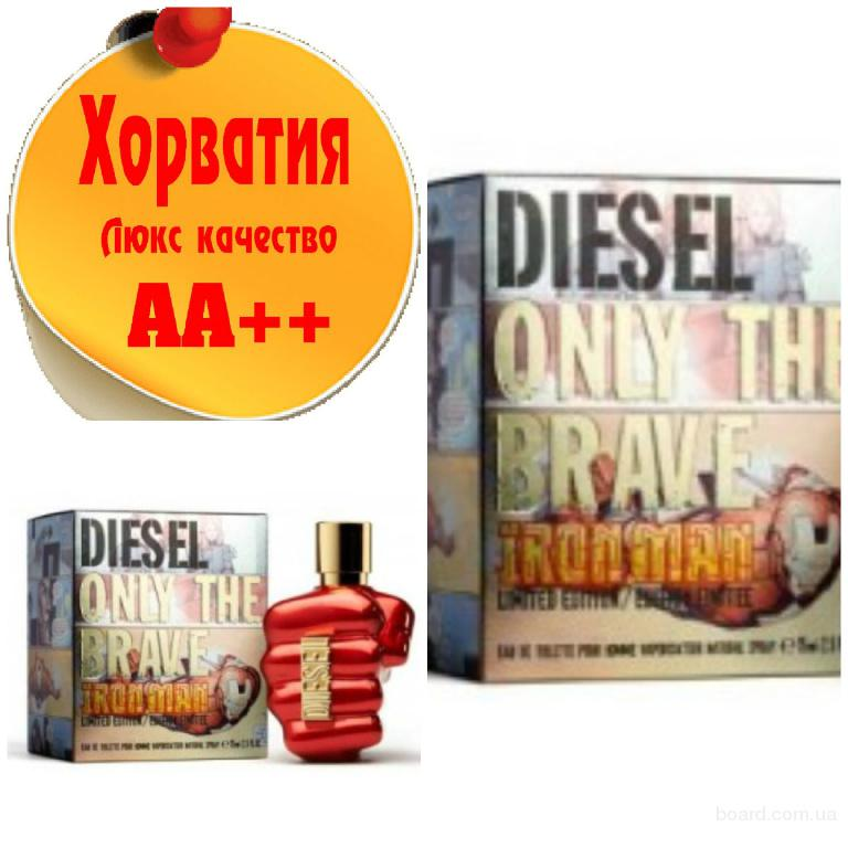 Diesel Only The Brave Iron ManЛюкс качество АА++! Хорватия Качественные копии